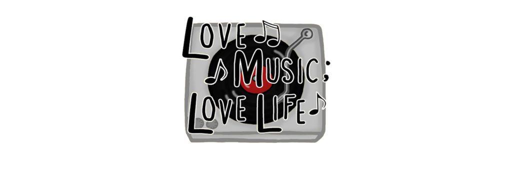 love-music-love-life-banner