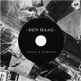 Den Haag release debut EP 'Trials & Tributes'