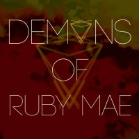 Demons of Ruby Mae