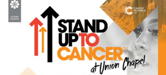Preview | Stand Up To Cancer at Union Chapel 2017